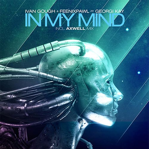 In My Mind (feat. Georgi Kay) by Ivan Gough