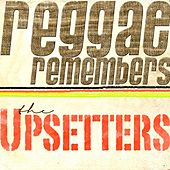 Reggae Remembers the Upsetters Greatest Hits by Various Artists