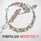 Hepatitis P by Pimpulsiv