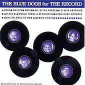 For The Record by Blue Dogs
