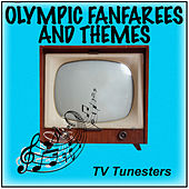 Olympic Fanfares And Themes by TV Tunesters