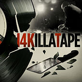 14KillaTape by 14kt