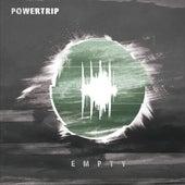 Empty by Power Trip