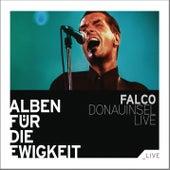 Donauinsel Live (Alben für die Ewigkeit) by Falco
