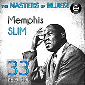 The Masters of Blues! (33 Best of Memphis Slim) by Memphis Slim