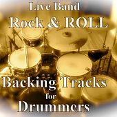 Live Band Rock&Roll Backing Tracks for Drummers by Jon Hall