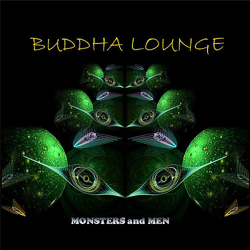 Monsters and Men by Buddha Lounge
