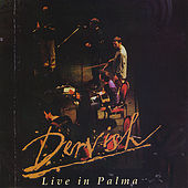 Live in Palma by Dervish