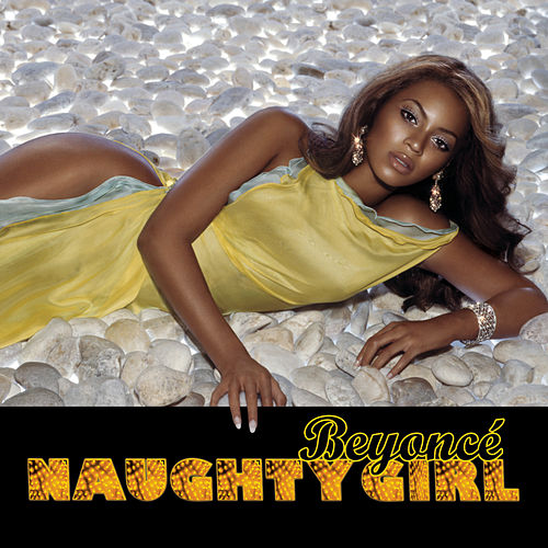 Naughty Girl by Beyoncé