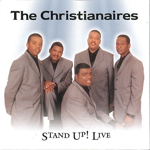 Stand Up! Live by The Christianaires