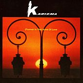 Forever In The Arms Of Love by Karizma