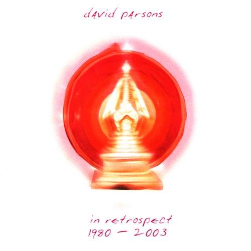 In Retrospect: 1980 - 2003 von David Parsons