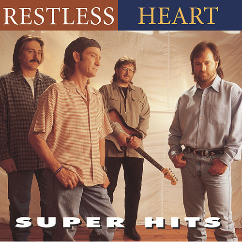 Super Hits by Restless Heart