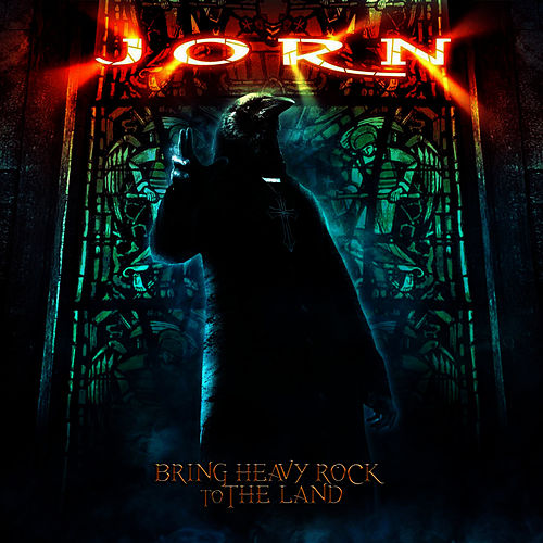 Bring Heavy Rock to the Land by Jorn