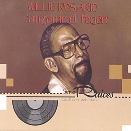 Atizame El Fogon by Willie Rosario