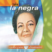 Coleccion Diamante by Toña La Negra