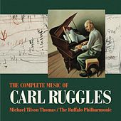 The Complete Music of Carl Ruggles by Various Artists