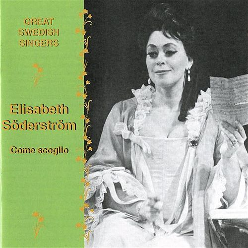 Great Swedish Singers: Elisabeth Soderstrom (1960-1977) by Elisabeth Soderstrom
