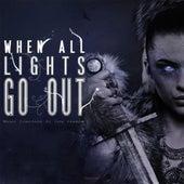 When All Lights Go Out by Erik Ekholm
