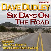 Six Days On the Road by Dave Dudley