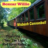 Wabash Cannonball by Boxcar Willie