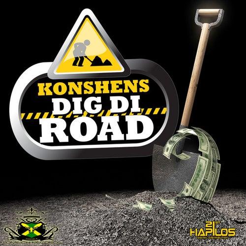 Dig Di Road by Konshens