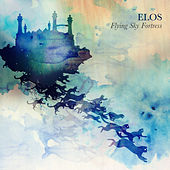 Flying Sky Fortress - EP by Elos