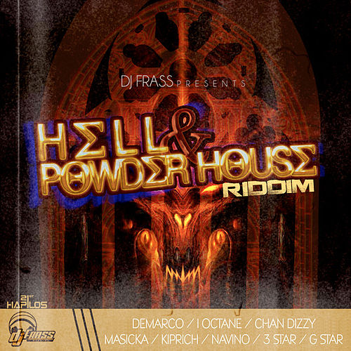 Hell & Powder House Riddim by Various Artists
