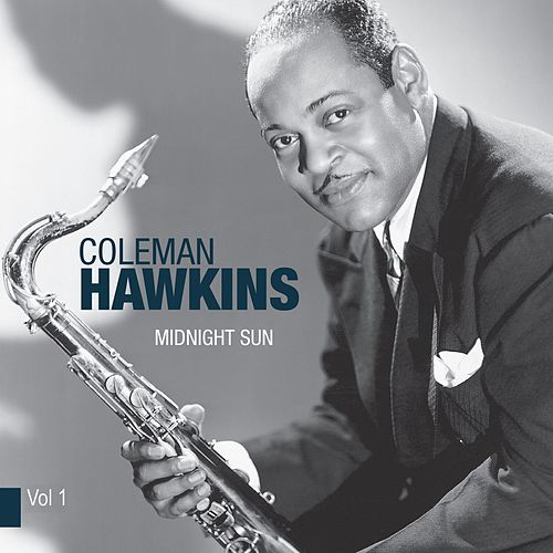 Body & Soul, Vol. 1 by Coleman Hawkins