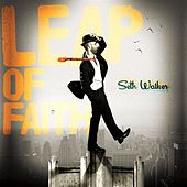 Leap Of Faith by Seth Walker