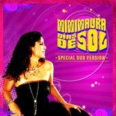 Dias de Sol Special Dub Version by Mimi Maura