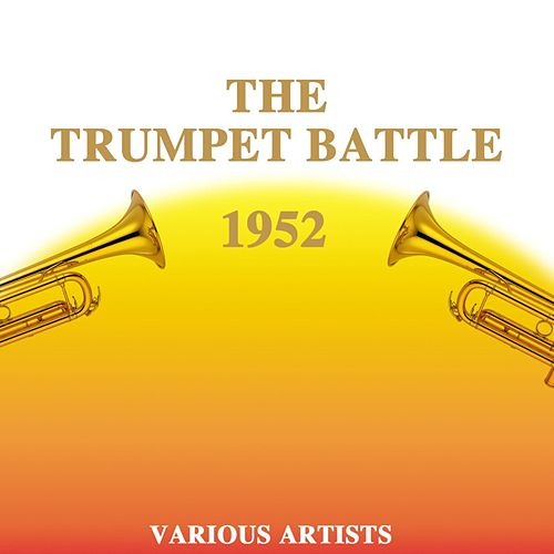 The Trumpet Battle 1952 by Benny Carter