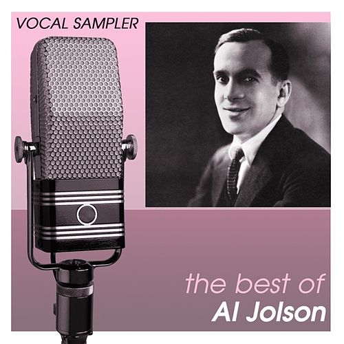 Vocal Sampler: The Best Of Al Jolson - [Digital 45] by Al Jolson