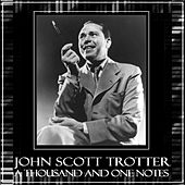 A Thousand And One Notes by John Scott Trotter