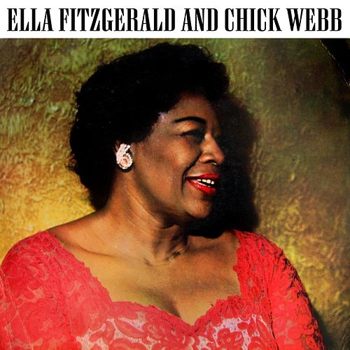 Ella Fitzgerald And Chick Webb by Ella Fitzgerald