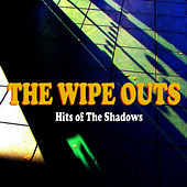 Hits of the Shadows by The Wipe Outs