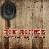 Country & Western Hit Style Songs by Top Of The Poppers