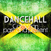 Dancehall Collection Past And Present Platinum Edition von Various Artists