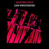 Another Opus by Lem Winchester