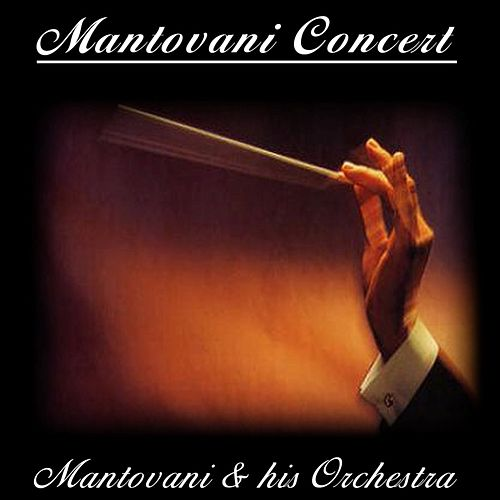 Mantovani Concert by Mantovani & His Orchestra