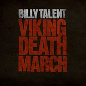 Viking Death March von Billy Talent