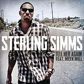 Tell Her Again by Sterling Simms