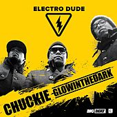 Electro Dude by Chuckie