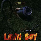 Lawn Boy by Phish