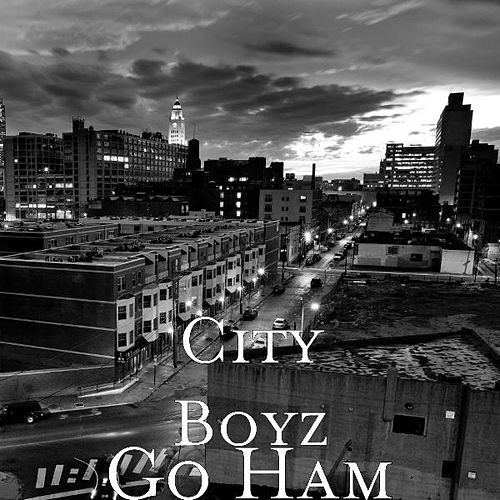 Go Ham by The City Boyz