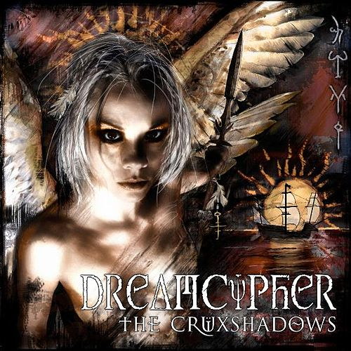 Dreamcypher by The Crüxshadows