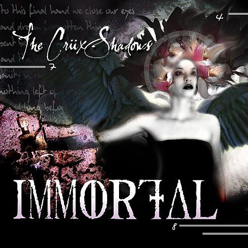 Immortal by The Crüxshadows