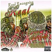 Real Recognize Real by Joe Blow