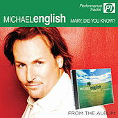 Mary, Did You Know? (Perfomance Track) by Michael English