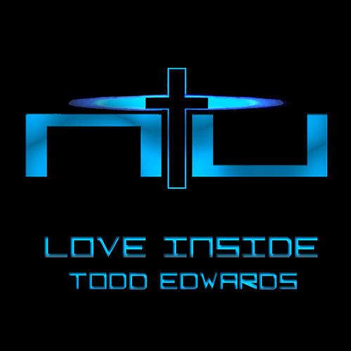 Love Inside by Todd Edwards
